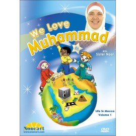We love Muhammad, vol. 1 (Life in Mecca)