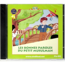 Les bonne paroles du petit musulman (CD-Audio)