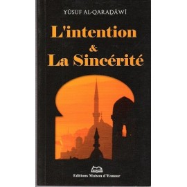 L'intention et la sincérité
